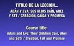 Lección 01 - La Creaciòn Y Caìda by Rubén Domínguez and Héctor Canjura