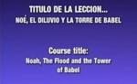 Lección 02 - El Diluvio y la Torre de by Rubén Domínguez and Héctor Canjura