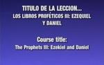 Lección 12 - Los Libros Proféticos I by Rubén Domínguez and Héctor Canjura