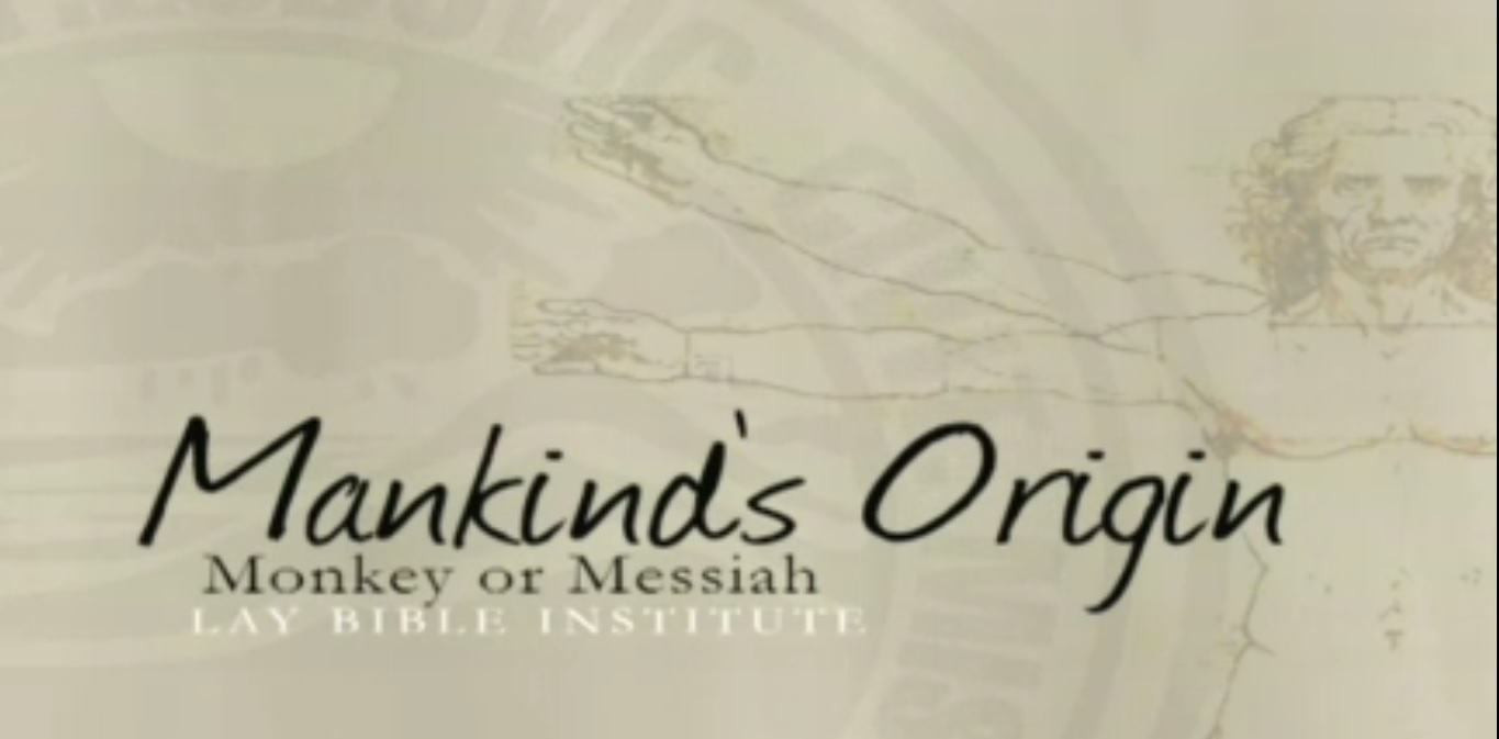 Lay Bible Institute: Mankind's Origins