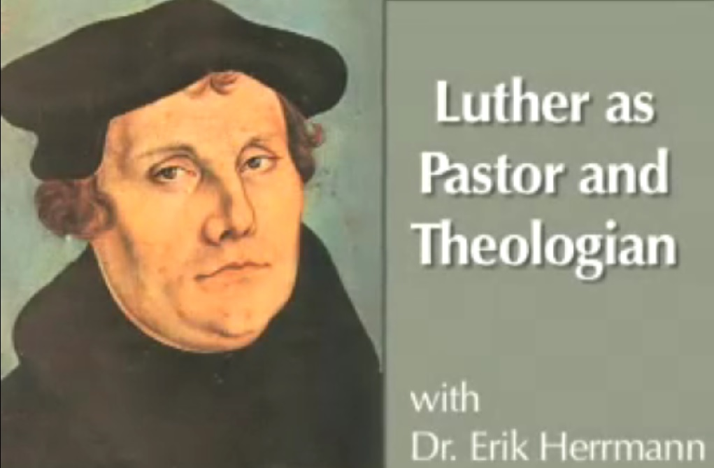 Luther as Pastor and Theologian