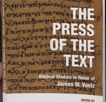 052. The Press of the Text in honor of Dr. James W. Voelz