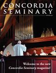 Concordia Seminary magazine | Winter 2010