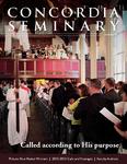 Concordia Seminary magazine | Summer 2013