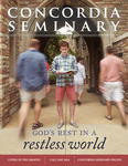 Concordia Seminary magazine | Summer/Fall 2014 by Jeffrey Kloha