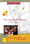The Lausanne Movement: A Range of Perspectives by Lars Dahle, Margunn Serigstad Dahle, and Knud Jorgensen