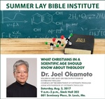 What Christians in a Scientific Age Should Know about Theology Session 1 by Joel Okamoto