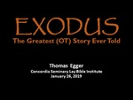 Exodus: The Greatest (OT) Story Ever Told Session 1 by Thomas Egger