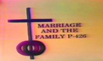 Marriage and the Family Lesson 12
