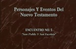 Encuentro 02 - San Pablo Y Sus Escrit by Roberto Huebner