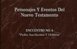Encuentro 06 - Pedro Sus Escritos Y L by Roberto Huebner