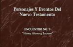 Encuentro 09 - Maria, Marta, Y Làzaro by Roberto Huebner