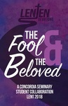 "SA Lenten Devotions 2018 ""The Fool"" Week 1 by Ahren Reiter and Ryan Maser"