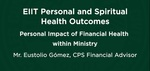10. Personal Impact: Financial Health within Ministry by Eustolio Gomez
