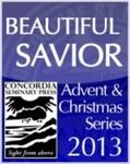 """""""Beautiful Savior"""" Advent Sermon Series"""