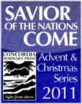 """Savior of the Nations, Come"" Advent Sermon Series by Reed Lessing"