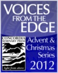 """Voices from the Edge"" Advent Sermon Series by David Schmitt"