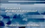 Encuentro 01 - ¿Por Qué el Luteranism by Leonardo Stahlke