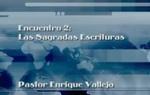 Encuentro 02 - Las Sagradas Escritura by Enrique Vallejo