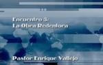 Encuentro 03 - La Obra Redentora by Enrique Vallejo