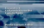 Encuentro 04 - La Esencia Eterna Del by Enrique Vallejo