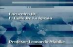 Encuentro 10 - El Culto De La Iglesi by Leonardo Stahlke