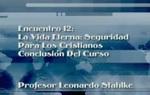 Encuentro 12 - La Vida Eterna, Segur by Leonardo Stahlke