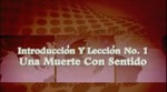 Lección 01 - Una Muerte Con Sentido by Hector Hoppe