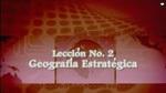Lección 02 - Geografía Estratégica by Hector Hoppe