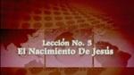 Lección 03 - El Nacimiento De Jesús by Hector Hoppe